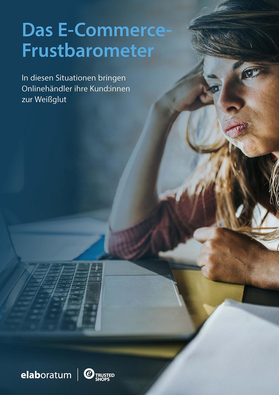 Whitepaper: Das E-Commerce-Frustbarometer