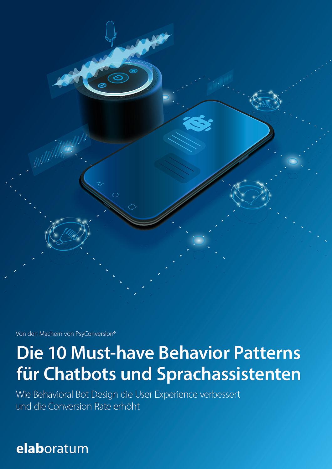 Whitepaper: Die 10 Must-have Behavior Patterns für Chatbots und Sprachassistenten